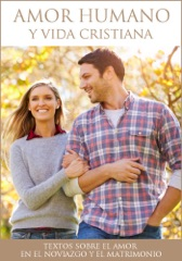 Amor humano y vida cristiana