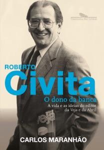 Roberto Civita: O dono da banca Book Cover