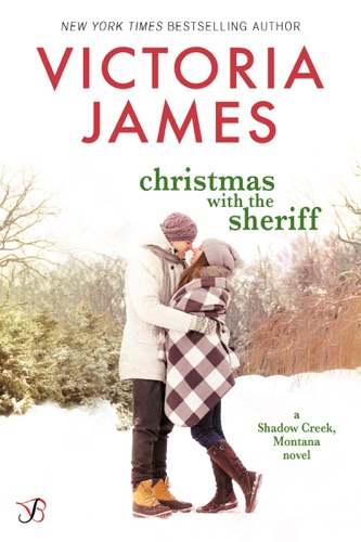 Christmas with the Sheriff - Victoria James - Victoria James