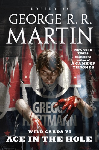 George R.R. Martin & Wild Cards Trust - Ace in the Hole
