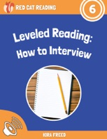 Leveled Reading: How to Interview
