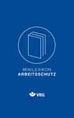 Minilexikon Arbeitsschutz