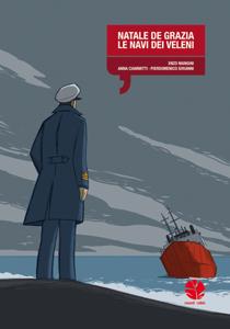 Natale De Grazia (Le navi dei veleni) Copertina del libro