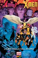 X-Men. La Battaglia Dell'atomo (Marvel Collection) ebook Download