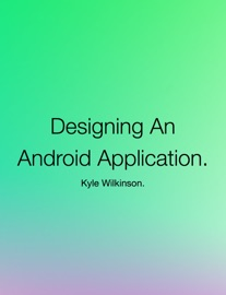 Designing An Android Application