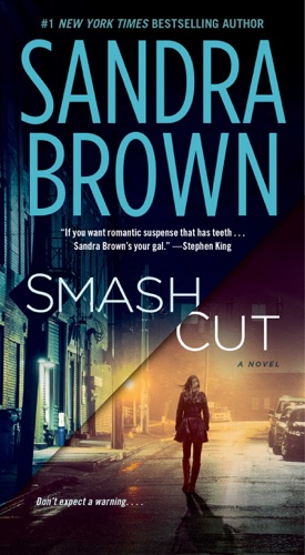 Sandra Brown - Smash Cut