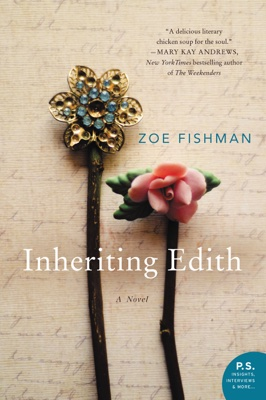 Zoe Fishman - Inheriting Edith book