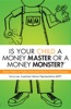 Is Your Child A Money Master Or A Money Monster?