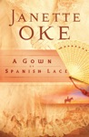 A Gown Of Spanish Lace Women Of The West Book 11