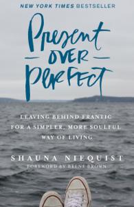 Present Over Perfect ebook