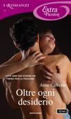 Oltre ogni desiderio (I Romanzi Extra Passion) Book Cover