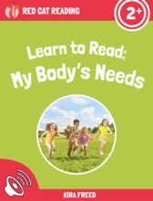 Learn To Read: My Body's Needs