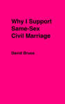 Why I Support Same-Sex Civil Marriage