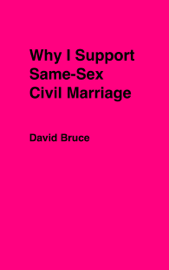 Why I Support Same-Sex Civil Marriage book