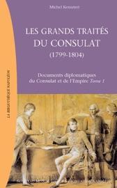 LES GRANDS TRAITéS DU CONSULAT (1799-1804)