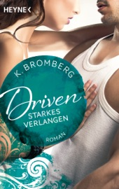 Driven. Starkes Verlangen PDF Download