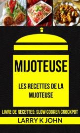 Mijoteuse Les Recettes De La Mijoteuse Livre De Recettes Slow Cooker Crockpot