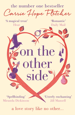 Carrie Hope Fletcher - On the Other Side book