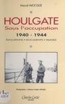 Houlgate Sous LOccupation 1940-1944  Vocations Documents Images