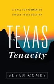 Texas Tenacity