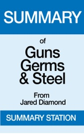 Guns,Germs, and Steel  Summary