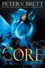 Peter V. Brett - The Core: Book Five of The Demon Cycle bild