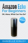 Amazon Echo For Beginners