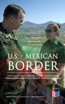 US - Mexican Border Official US Army Strategy Against Transnational Criminal Organizations  The New Presidential Order