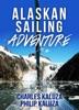 Alaskan Sailing Adventure