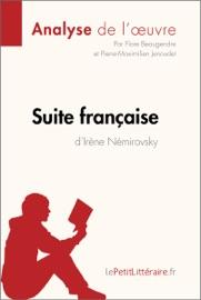 SUITE FRANçAISE DIRèNE NéMIROVSKY (ANALYSE DE LOEUVRE)