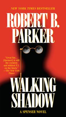 Walking Shadow - Robert B. Parker book