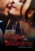 O Affair do Bilionário - Os Magnatas 02 Book Cover