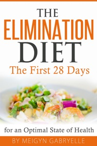 The Elimination Diet:  The First 28 Days! Book Cover