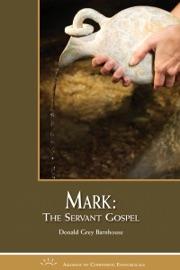 MARK: THE SERVANT GOSPEL