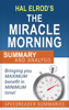 A Quick and Simple Summary and Analysis of The Miracle Morning by Hal Elrod - SpeedReader Summaries