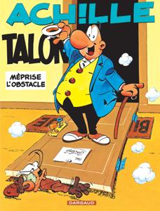 Achille Talon - tome 8 - Achille Talon méprise l'obstacle La couverture du livre martien