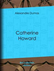 Download and Read Online Catherine Howard