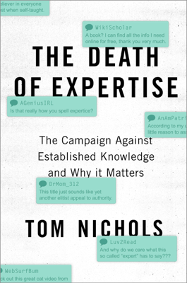 The Death of Expertise - Tom Nichols book