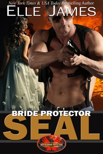 Elle James - Bride Protector SEAL