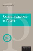 Comunicazione e potere - Nuova edizione