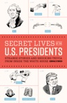 Secret Lives Of The US Presidents