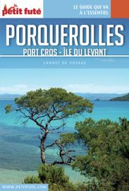 PORQUEROLLES 2017 Carnet Petit Futé