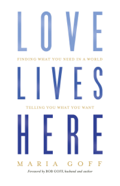 Love Lives Here book
