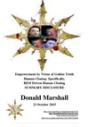 Empowerment By Virtue Of Golden Truth Human Cloning Specifically REM Driven Human Cloning Summary Disclosure