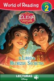 World Of Reading Elena Of Avalor El Libre De Hechizos Secretos