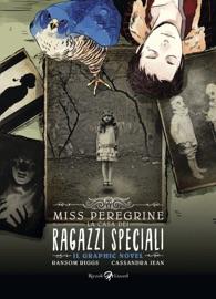 Miss Peregrine. La casa dei ragazzi speciali. Graphic novel PDF Download