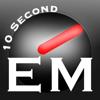 10 Second EM