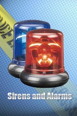 Sirens and Alarms