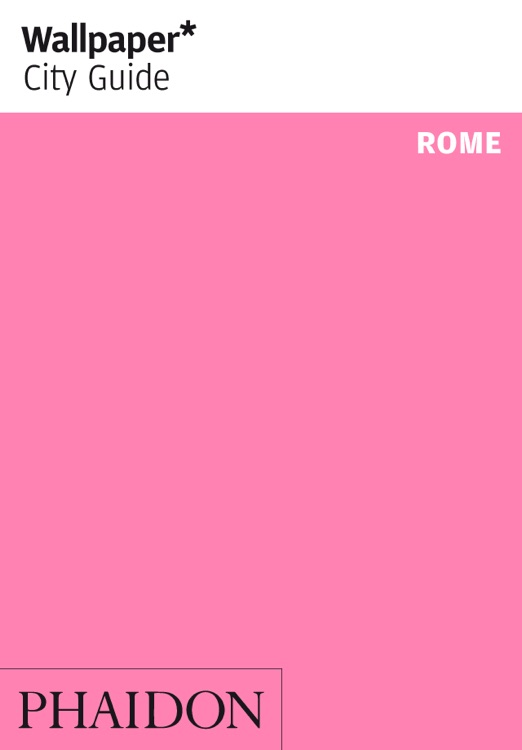 Rome: Wallpaper* City Guide