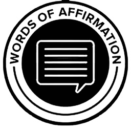 Words of Affirmations: Relationships